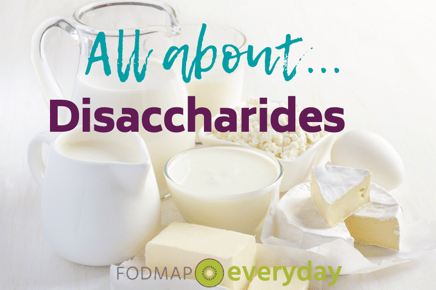 "The ""D"" in FODMAP stands for disaccharide, and it specifically refers to one particular disaccharide, namely lactose."
