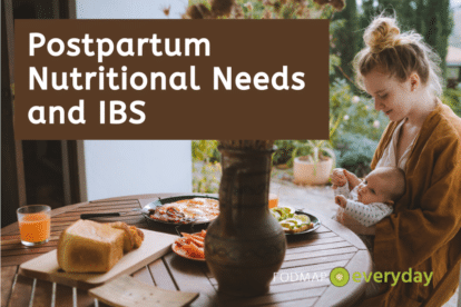 Postpartum Nutritional Needs & IBS