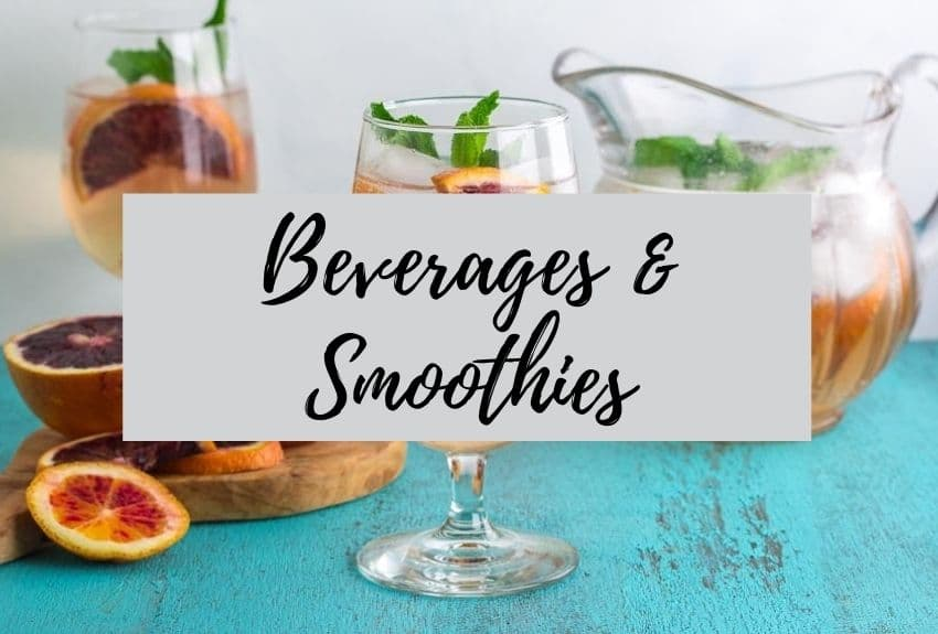 beverages and smoothies